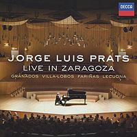 Жорж Луис Пратс Jorge Luis Prats. Live In Zaragoza jorge drexler quito