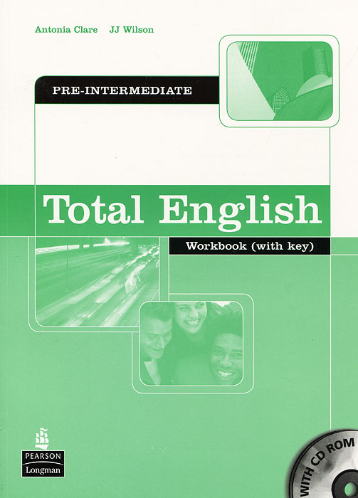 Total English: Pre-Intermediate: Workbook: With Key (+ CD-ROM) natural english upper intermediate workbook with key