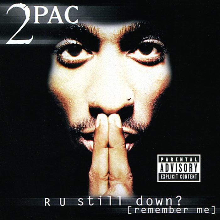 Тупак Шакур 2Pac. R U Still Down? (2 CD) lacywear u 86 vnt