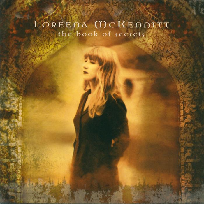 Лорина МакКеннитт Loreena McKennitt. The Book Of Secrets