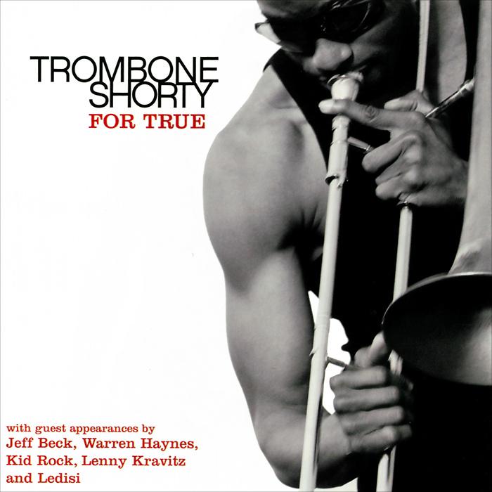 Troy Trombone Shorty Andrews Trombone Shorty. For True trombone shorty trombone shorty parking lot symphony
