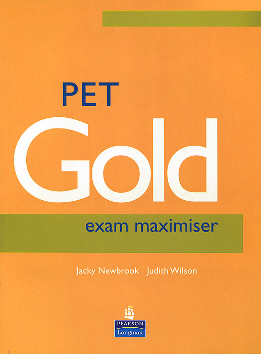PET Gold Exam Maximiser gold first new edition with 2015 exam specification exam maximiser