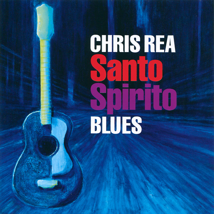 Крис Ри Chris Rea. Santo Spirito Blues крис ри chris rea king of the beach