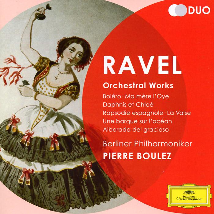 Пьер Булез,Berliner Philharmoniker Pierre Boulez. Ravel. Orchestral Works (2 CD) wiener philharmoniker pierre boulez mahler das klagende lied berg lulu suite
