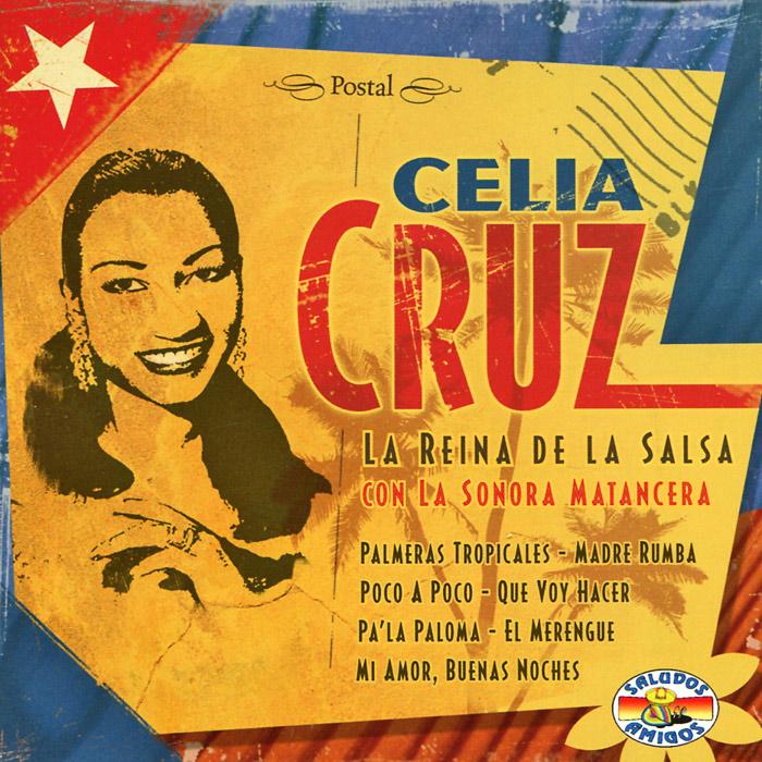 Селия Круз Celia Cruz. La Reina De Salsa