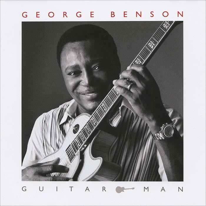 Джордж Бенсон George Benson. Guitar Man джордж бенсон george benson the greatest hits of all