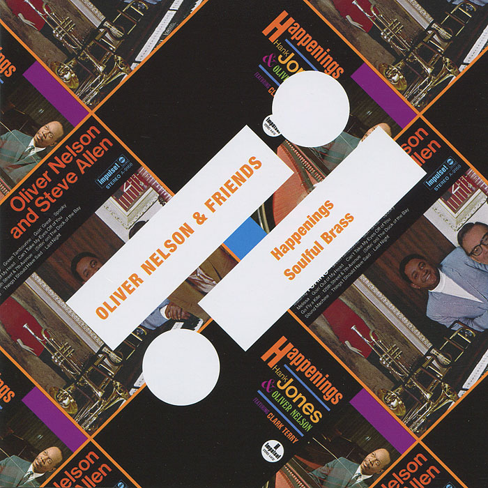 Оливер Нельсон Oliver Nelson & Friends. Happenings / Soulful Brass рики нельсон rick nelson rick nelson in concert the troubadour 1969 expanded edition 2 cd