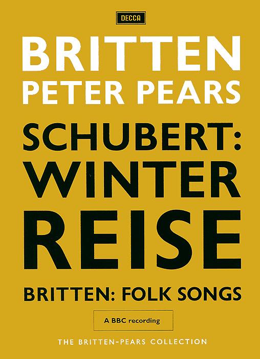 The Britten-Pears Collection: Schubert - Winterreise / Britten - Folk Songs benjamin britten conducts britten 7 cd