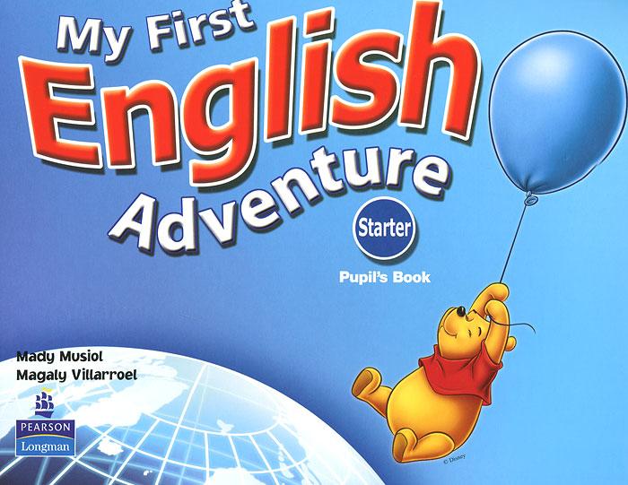 My First English Adventure: Starter Pupils Book my first english adventure 2 starter flashcards набор из 22 карточек