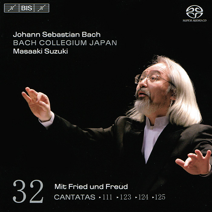 Масааки Сузуки,Bach Collegium Japan Chorus & Orchestra,Юкари Ноношита,Робин Блазе,Андреас Веллер Bach Collegium Japan, Masaaki Suzuki. Bach. Cantatas 32 (SACD)