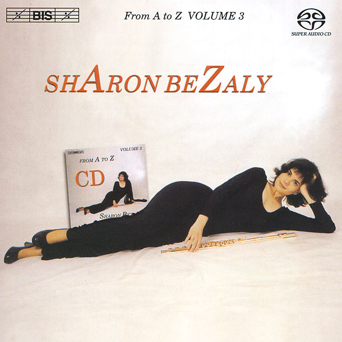 Шэрон Бизали Sharon Bezaly. From A To Z. Volume 3 (SACD) шэрон бизали роналд броутайджем sharon bezaly ronald brautigam masterworks for flute and piano sacd
