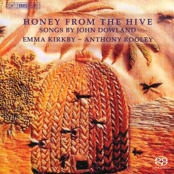 Энтони Рулей,Эмма Киркби Emma Kirkby, Anthony Rooley. Dowland. Honey From The Hive (SACD) цены