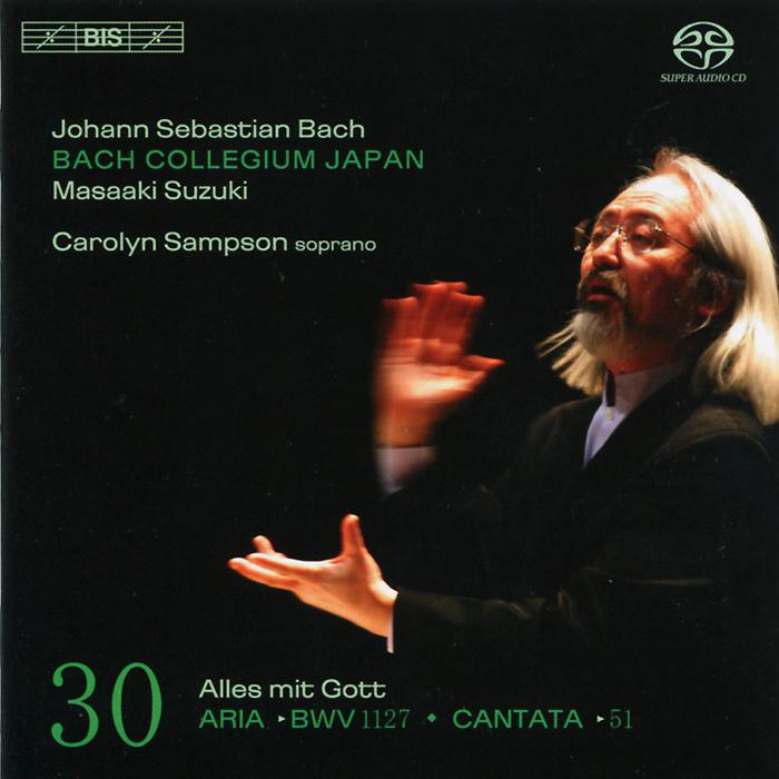 Масааки Сузуки,Bach Collegium Japan Chorus & Orchestra Bach Japan. Masaaki Suzuki. Bach. Cantatas 30 (SACD)