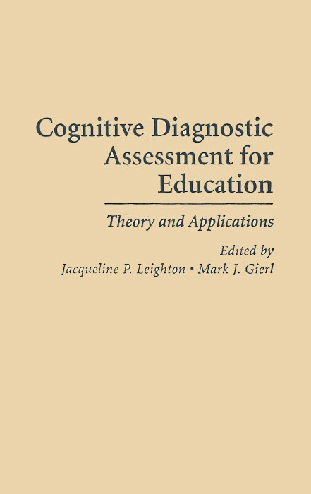 Cognitive Diagnostic Assessment for Education: Theory and Applications louis janda the psychologist s book of personality tests 24 revealing tests to identify and overcome your personal barriers to a better life