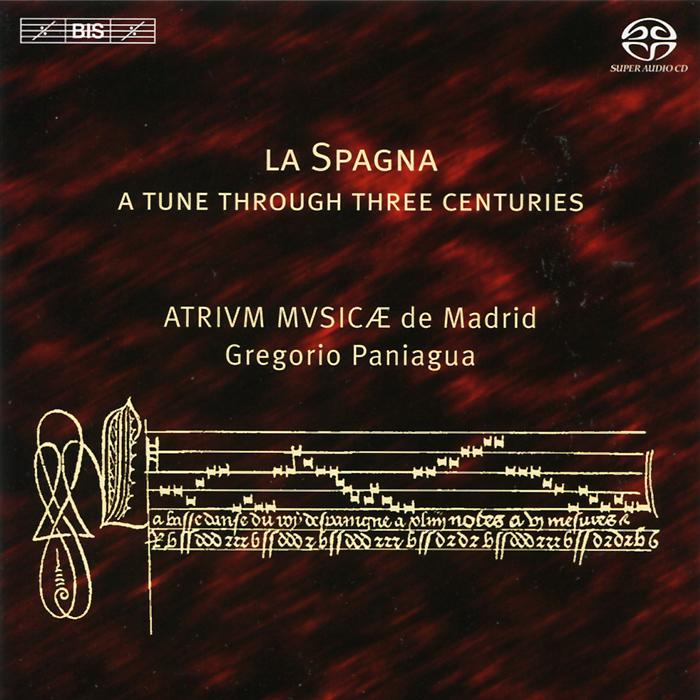 Gregorio Paniagua. Atrium Musicae de Madrid. La Spagna (SACD)