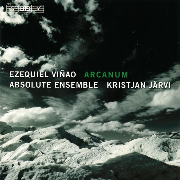 Absolute Ensemble,Кристьян Ярви,Джанет Йонгдах Absolute Ensemble, Kristjan Jarvi. Vinao. Arcanum (SACD)