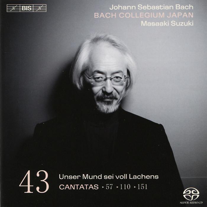 Bach Collegium Japan Chorus & Orchestra,Масааки Сузуки,Робин Блазе,Герд Тюрк Bach Collegium Japan. Masaaki Suzuki. Bach. Cantatas 43 (SACD)