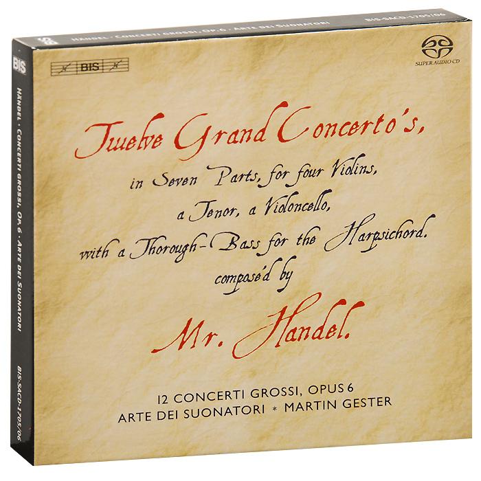 Arte Dei Suonatori,Мартин Гестер Arte Dei Suonatori. Handel. Concerti Grossi, Op. 6 (SACD) julia grossi julia grossi ju011awlkq41