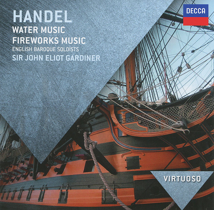 The English Baroque Soloists,Джон Элиот Гардинер Handel. Water Music bestway 67060