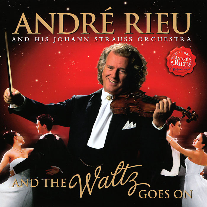 Андрэ Рье Andre Rieu. And The Waltz Goes On andre rieu the best of live