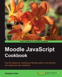 Moodle JavaScript Cookbook moodle for dummies