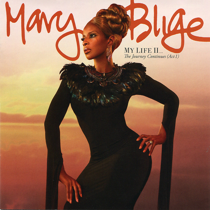Мэри Джей Блайдж Mary J. Blige. My Life II… The Journey Continues (Act 1) mary j blige mary j blige what s the 411 2 lp