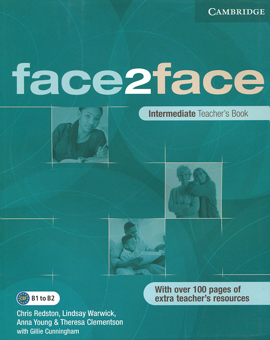 Face2face: Intermediate Teacher`s Book | Cunningham Gillie, Clementson Theresa