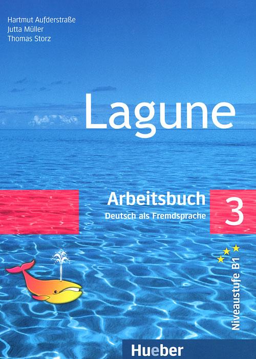 Lagune 3: Deutsch als Fremdsprache: Arbeitsbuch lagune 3 deutsch als fremdsprache arbeitsbuch