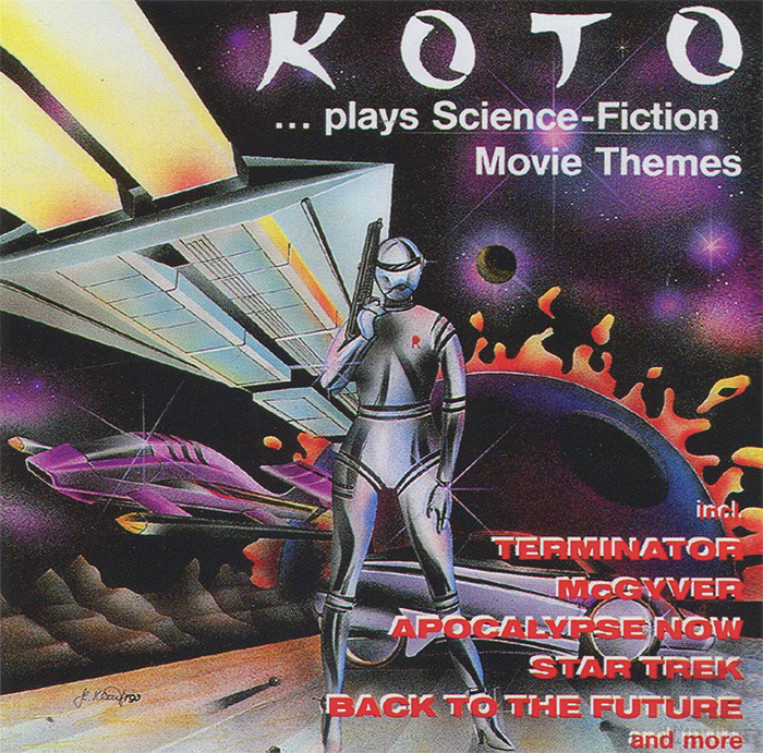 Koto Koto ...Plays Science-Fiction Movie Themes koto koto the 12 mixes