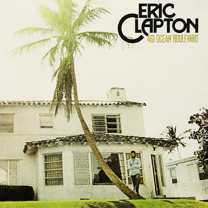 Эрик Клэптон Eric Clapton. 461 Ocean Boulevard (LP)