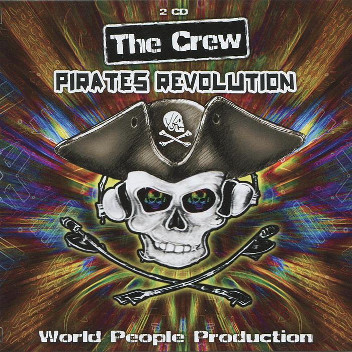 The Crew / Pirates Revolution (2 CD) fink sort of revolution фирм cd