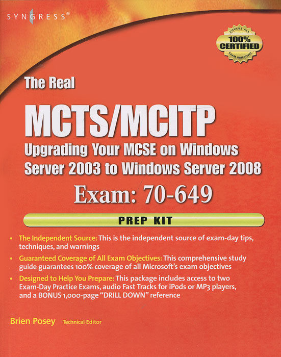 The Real MCTS/MCITP: Upgrading Your MCSE on Windows Server 2003 to Windows Server 2008: Exam 70-649: Prep Kit (+ CD-ROM) mcsa mcse implementing and managing exchange server 2003 exam cram 2