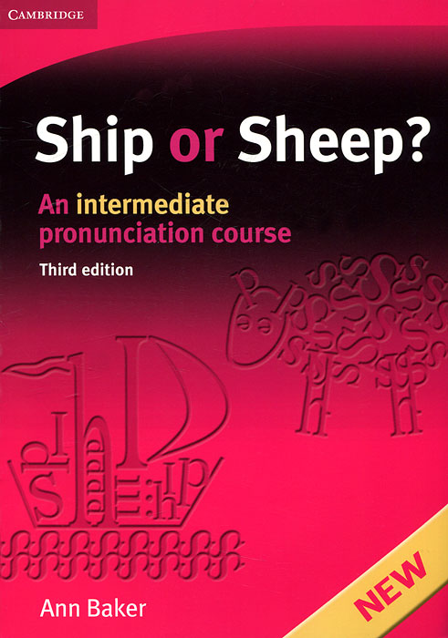 Ship or Sheep? An Intermediate Pronunciation Course times newspaper reading course of intermediate chinese 1 комплект из 2 книг