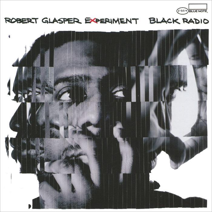 лучшая цена Robert Glasper Experiment. Black Radio