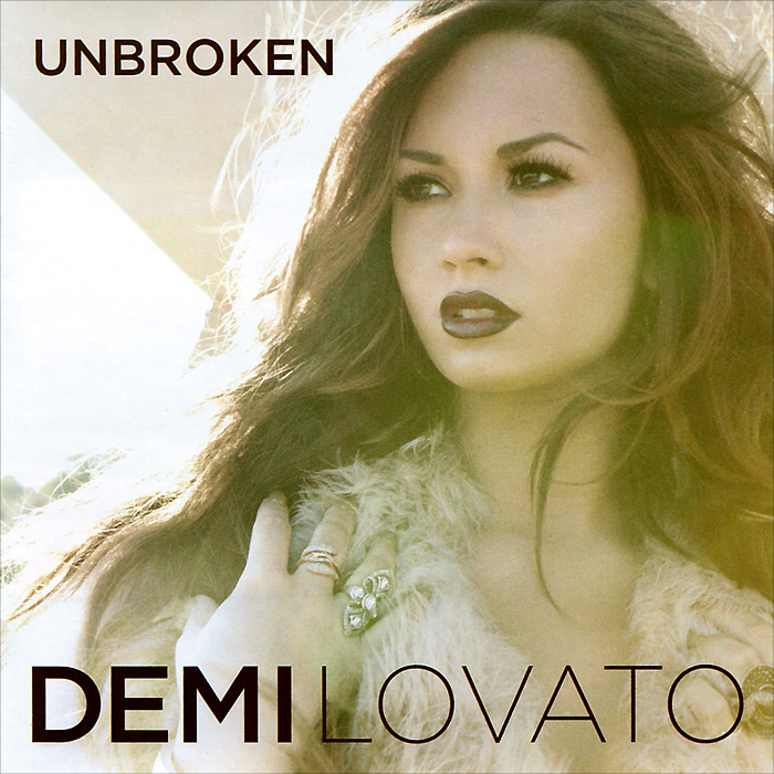 Деми Ловато Demi Lovato. Unbroken