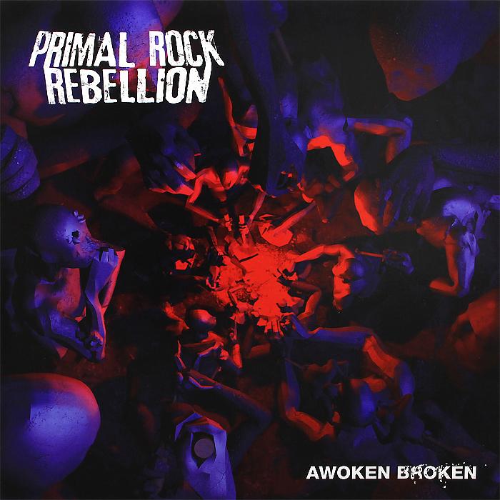 Primal Rock Rebellion Primal Rock Rebellion. Awoken Broken (2 LP) janie crouch primal instinct