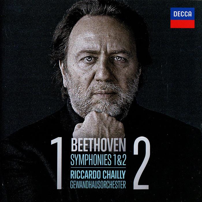 Риккардо Шайи,Gewandhausorchester Leipzig Riccardo Chailly, Gewandhausorchester. Beethoven. Symphonies 1 & 2 все цены