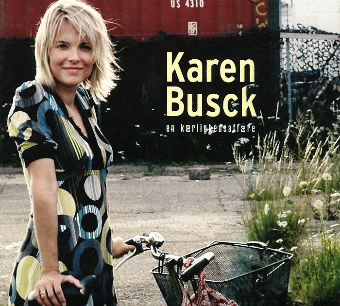 Карен Буск Karen Busck. En Kaerlighedsaffaere
