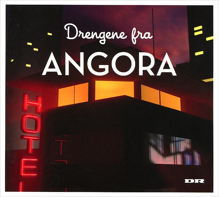 Drengene Fra Angora. Drengene Fra Angora
