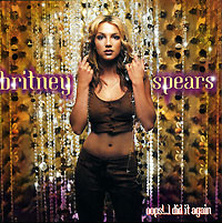 Britney Spears. Oops!... I Did It Again