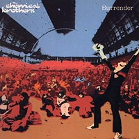 The Chemical Brothers The Chemical Brothers. Surrender the chemical brothers the chemical brothers born in the echoes