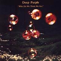 Deep Purple. Who Do We Think We Are. Remaster