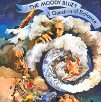 """""""The Moody Blues"""" The Moody Blues. A Question Of Balance"""
