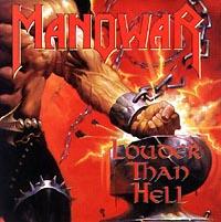 Manowar Manowar. Louder Then Hell warlord of mars