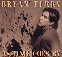 Брайан Ферри Bryan Ferry. As Time Goes By cd bryan ferry the best of