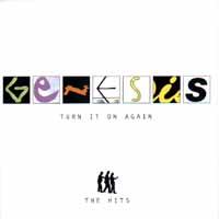 Genesis Genesis. Turn It On Again - The Hits