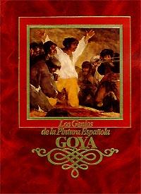 Автор не указан Los Genios De La Pintura Espanola. Goya коллектив авторов серия maestros de la pintura mundial комплект из 6 книг