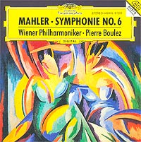 Vienna Philharmonic Orchestra,Пьер Булез Pierre Boulez. Mahler: Symphonie No. 6 abbado cso mahler symphony no 5