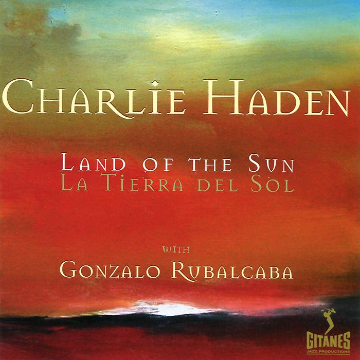 лучшая цена Чарли Хэйден Charlie Haden. Land Of The Sun