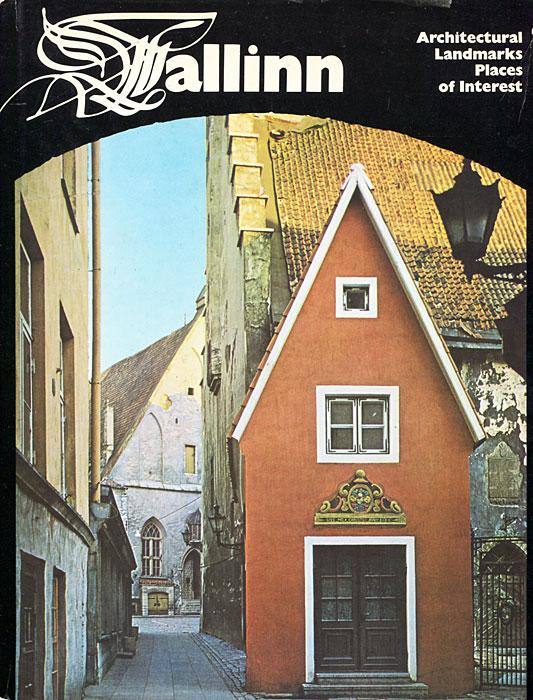 Tallinn: Architectural Landmarks Places of Interest